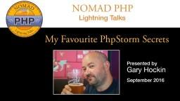 My Favourite PhpStorm Secrets