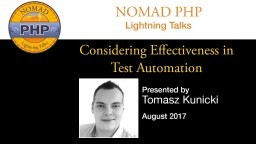 Considering Effectiveness in Test Automation